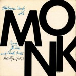 Thelonious Monk with Sonny Rollins and Frank Foster Prestige 7053.